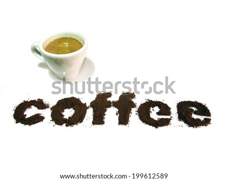 Coffee written with coffee, with a cup of coffee