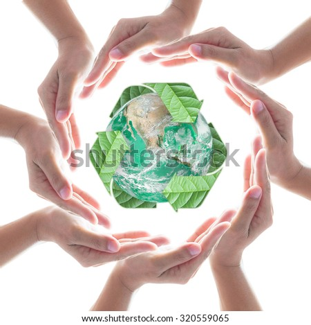 Collaborative human hands surrounding green planet protected by recycle sign leaf isolated on white background: Recycle, reduce, reuse idea concept: Elements of this image furnished by NASA