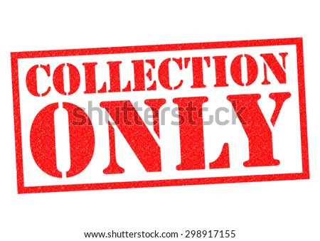 COLLECTION ONLY red Rubber Stamp over a white background.