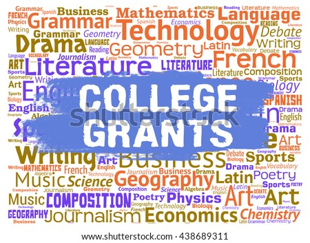 College Grants Showing Training Colleges And Education - stock photo