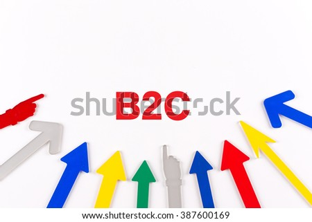 Colorful arrows showing to center with a phrase B2C