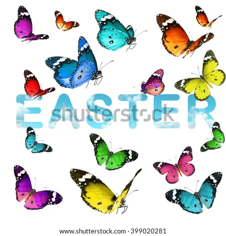 Colorful beautiful butterflies and word EASTER (blue sky). Spring nature holiday abstract background. Isolated on white  - stock photo