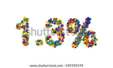 Colorful candy sweets arranged in shape of 1.3 percent on white background