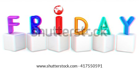 "Colorful 3d letters ""Friday"" on white cubes on a white background. 3D illustration. Anaglyph. View with red/cyan glasses to see in 3D."