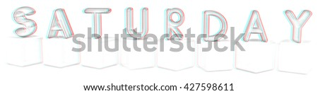 """Colorful 3d letters """"Saturday"""" on white cubes on a white background. Pencil drawing. 3D illustration. Anaglyph. View with red/cyan glasses to see in 3D. - stock photo"""