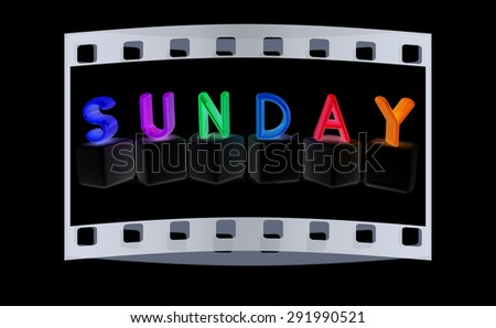 "Colorful 3d letters ""Sunday"" on black cubes on a black background. The film strip - stock photo"