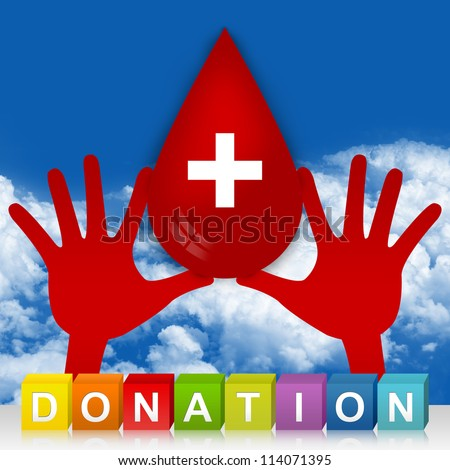 Colorful Donation Cube Box And  Two Hands Holding Red Blood Drop With Cross Sign Inside For Blood Donation Campaign in Blue Sky Background - stock photo