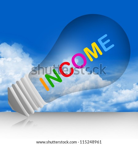 Colorful Income Text Inside The Light Bulb For Business Concept in Blue Sky Background - stock photo