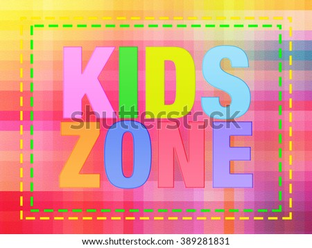 colorful Kid zones words