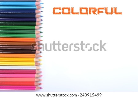 colorful pencils isolated on white background with word