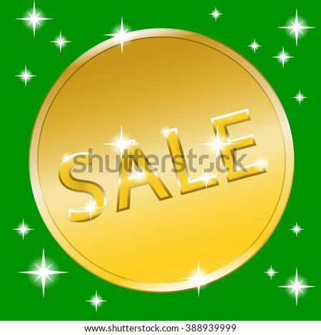 Colorful sale banner with golden effect. Icon for special offer in the form of gold coin. Label advertising message. Discount label with stars on green background. Design template. Retro style.  - stock photo