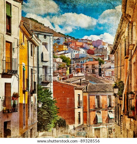 colorful Spain - streets and buildings of Cuenca town - artistic picture - stock photo