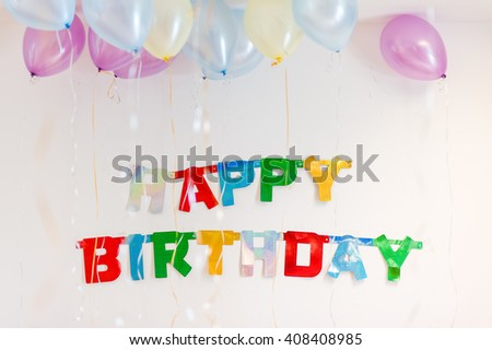 Colourful text decoration used for birthday parties.