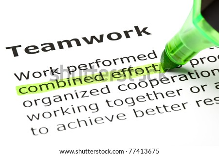 Combined effort highlighted in green, under the heading Teamwork. - stock photo