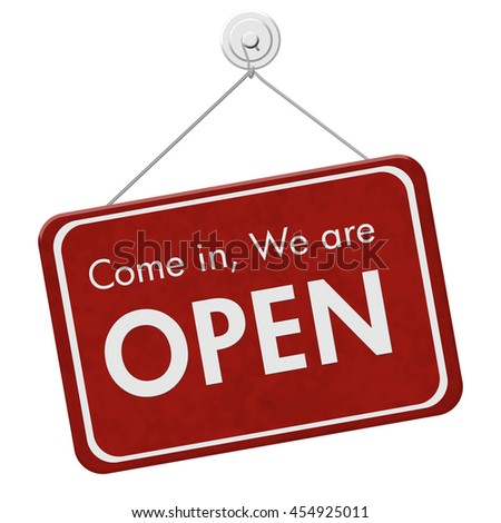 Come in We are Open Sign, A red hanging sign with text Come in We are Open isolated over white, 3D Illustration