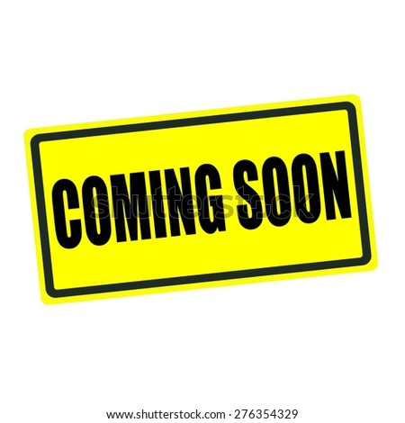 Coming soon back stamp text on yellow background - stock photo