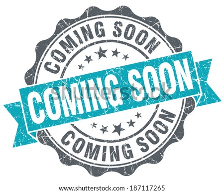 Coming soon blue grunge retro style isolated seal - stock photo