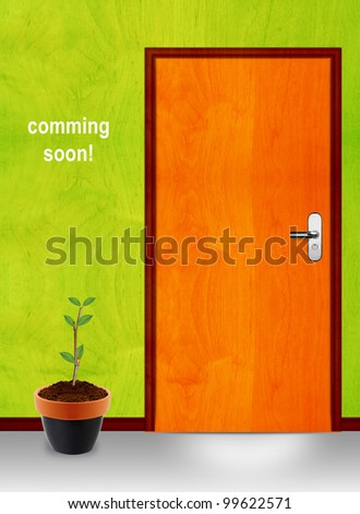 coming soon conceptual image, closed door with coming soon message.