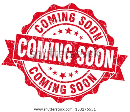 Coming Soon Grunge Red Stamp - stock photo
