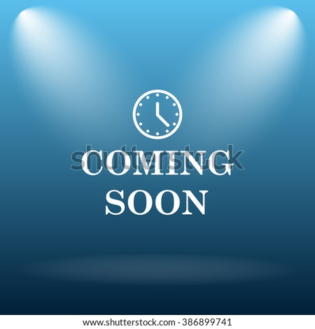 Coming soon icon. Internet button on blue background.   - stock photo