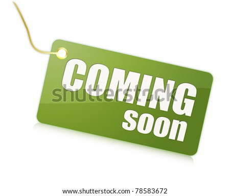 Coming Soon label - stock photo