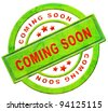 coming soon label new arrival announcement product campaign notification soon available red text on green icon isolated on white - stock photo