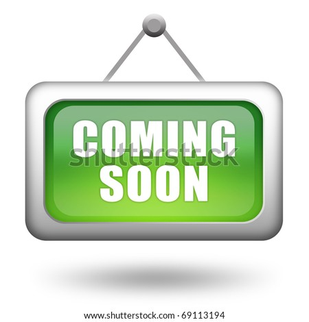 Coming soon sign - stock photo