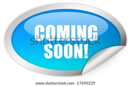 Coming soon sticker - stock photo