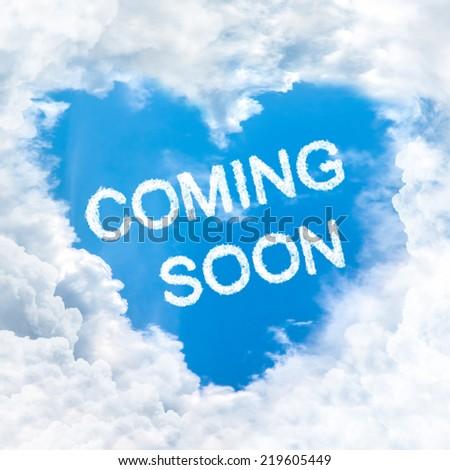 coming soon word on blue sky inside love heart cloud form - stock photo