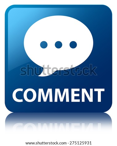 Comment (conversation icon) blue square button - stock photo