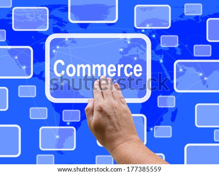 Commerce Touch Screen Showing Commercial Activities