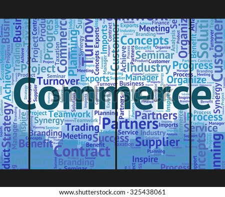 Commerce Word Showing Wordcloud Export And Words - stock photo