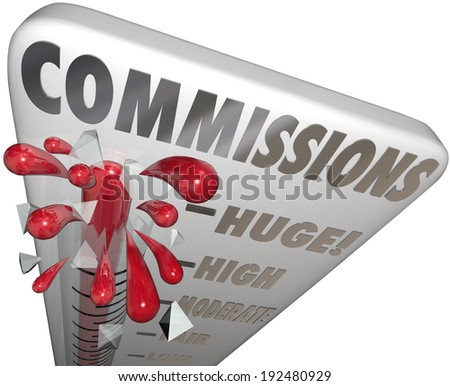 Commissions word on a thermometer measuring the level of your sales income - stock photo