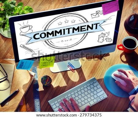 Commitment Devotion Dedication Conviction Concept - stock photo