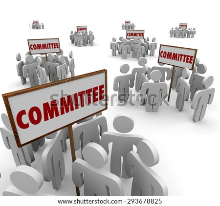 Committee signs and people working together on teams or task forces to solve a problem or issue for the organization - stock photo