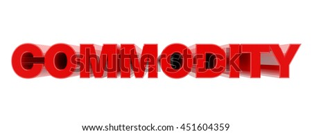 COMMODITY red word on white background illustration 3D rendering - stock photo