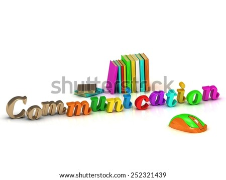 Communication inscription bright volume letter and textbooks and computer mouse on white background - stock photo