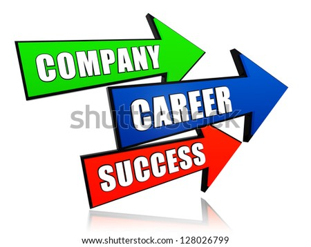 company, career, success - text in 3d arrows, business concept - stock photo
