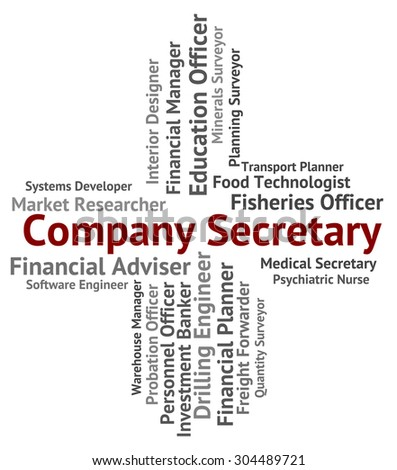 Company Secretary Representing Clerical Assistant And Administrator - stock photo