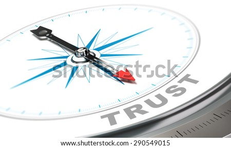Compass with needle pointing the word trust, confidence concept over white background. - stock photo