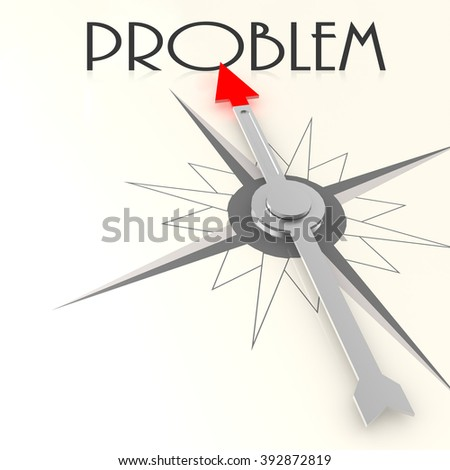 Compass with problem word image with hi-res rendered artwork that could be used for any graphic design. - stock photo