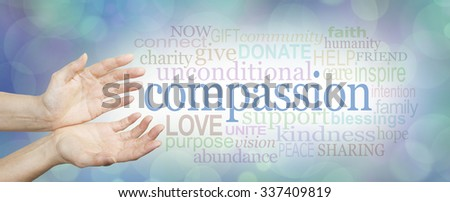 Compassion banner -  wide banner with a woman's hands in an open needy position with the word COMPASSION to the right surrounded by a relevant word cloud on a soft blue and white bokeh background  - stock photo