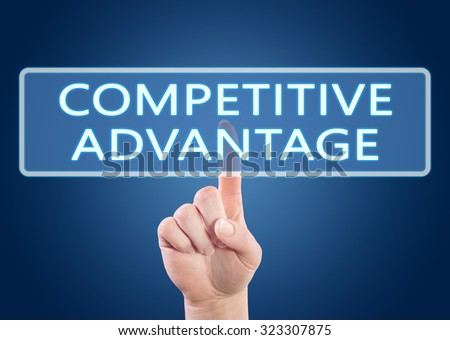 Competitive Advantage - hand pressing button on interface with blue background. - stock photo