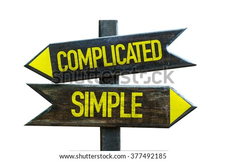 Complicated - Simple signpost isolated on white background - stock photo