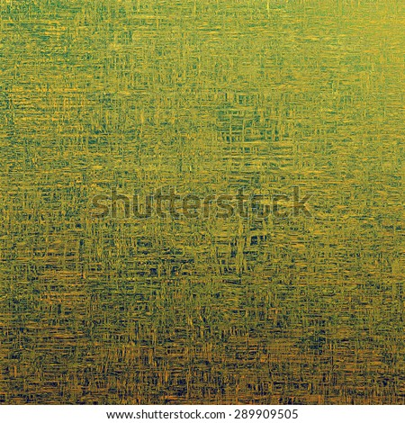 Computer designed highly detailed vintage texture or background. With different color patterns: yellow (beige); brown; green - stock photo