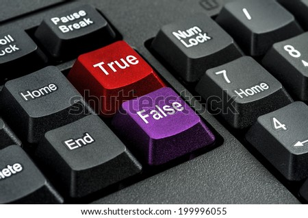 Computer keyboard keys labeled  True or False  business Concepts And Ideas - stock photo