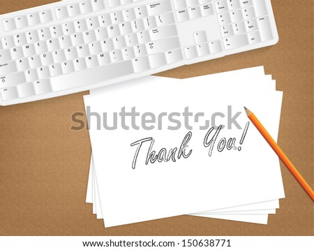 Computer keyboard, sheet of paper with the message on it and a pencil on table. (Raster) - stock photo