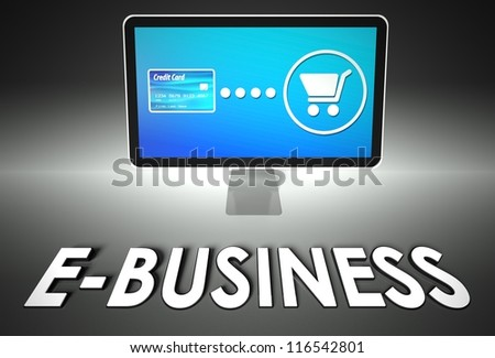 Computer screen and buying online with word E-business, E-commerce concept