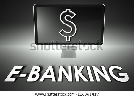Computer screen and dollar sign with word E-banking, E-commerce concept - stock photo