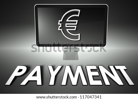 Computer screen and euro sign with word Payment, E-commerce concept - stock photo
